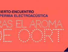 Panspermia Sonora 2015: Tras el Aroma de Oort (Planetario)
