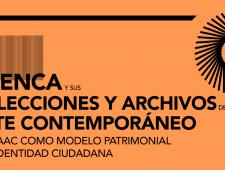 Seminarios Cuenca y sus colecciones y Archivos de Arte Contemporáneo