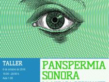 Taller Panspermia Sonora 2016_La Mirada Resonante